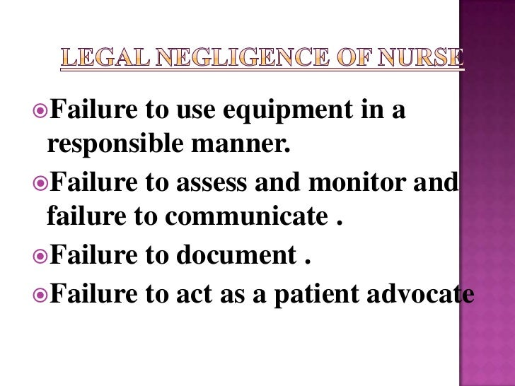Failure  to use equipment in a responsible manner.Failure to assess and monitor and failure to communicate .Failure to ...