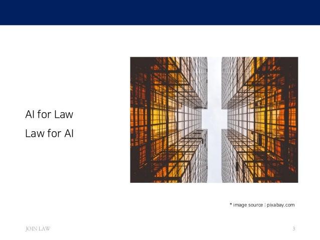 인공지능 시대 법적 이슈 - Legal Issues in the era of AI Slide 3