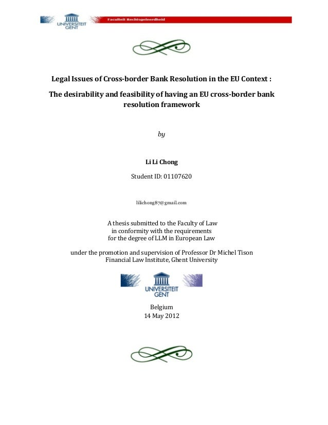 Legal Issues of Cross-border Bank Resolution in the EU Context :The desirability and feasibility of having an EU cross-bor...