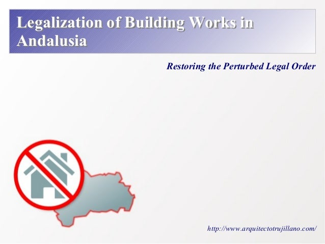 Legalizing Building Works in Andalusia