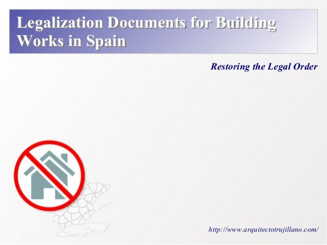 Legalization of Construction Works in Spain