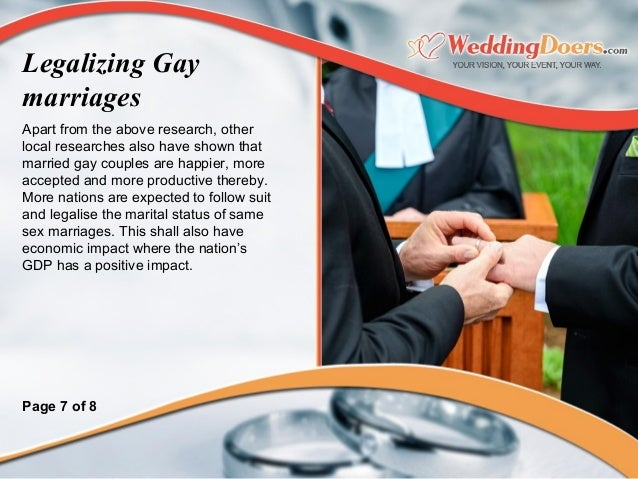 Apart from the above research, other local researches also have shown that married gay couples are happier, more accepted ...