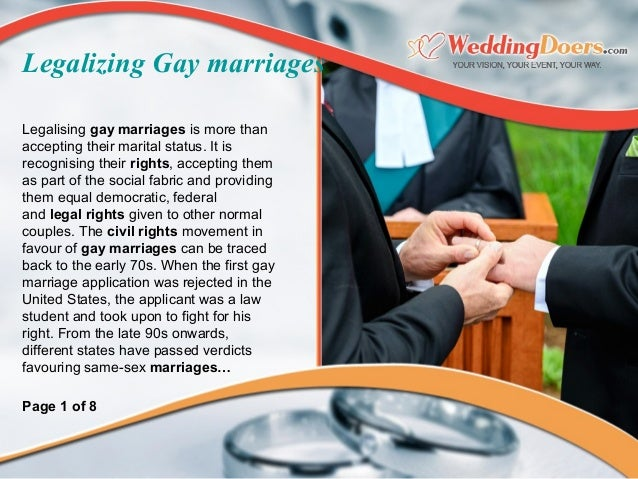 Legalizing Gay marriages Legalisinggay marriagesismorethan acceptingtheirmaritalstatus.Itis recognisingtheirr...
