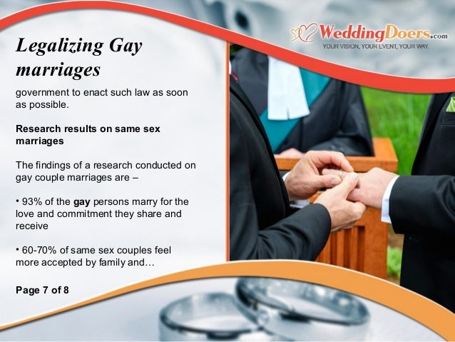 government to enact such law as soon as possible. Researchresultsonsamesex marriages The findings of a research condu...