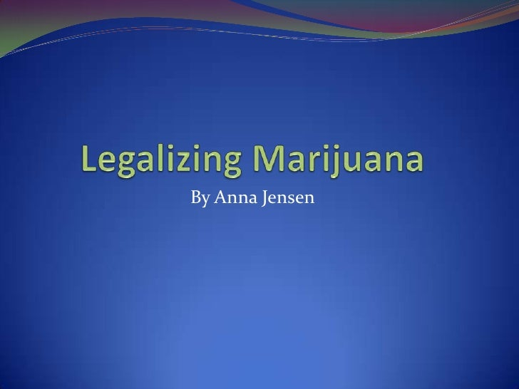 Research paper on legalization of weed