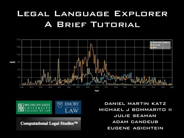 Legal Language Explorer    A Brief Tutorial              daniel martin katz            michael j bommarito ii             ...
