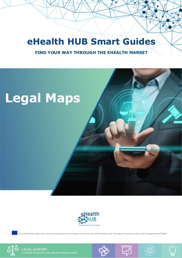 """Legal Maps - """"GDPR and your eheatlh sme"""" 1 eHealth HUB Smart Guides Find your way through the eHealth market Legal Maps Th..."""