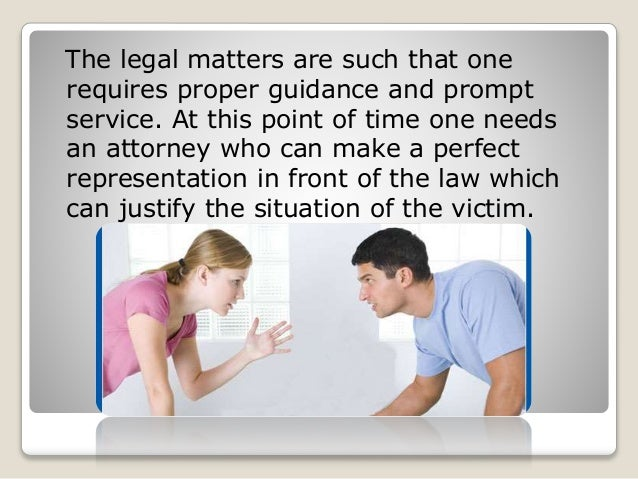 Legal matters! here someone to help Slide 2