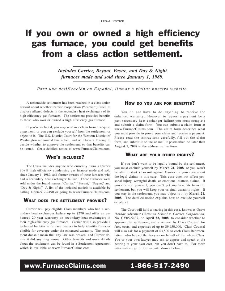LEGAL NOTICE       If you own or owned a high efficiency      gas furnace, you could get benefits        from a class acti...