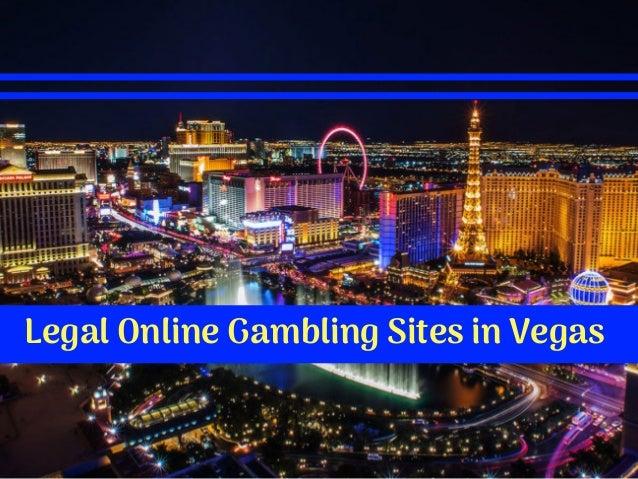 Legal Online Gambling Sites in Vegas