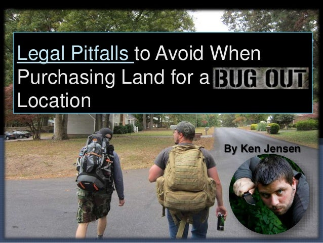 Legal Pitfalls to Avoid When Purchasing Land for a Location By Ken Jensen