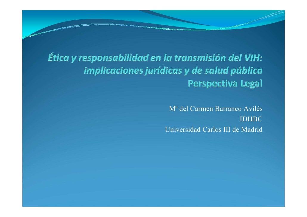 Mª del Carmen Barranco Avilés                         IDHBCUniversidad Carlos III de Madrid
