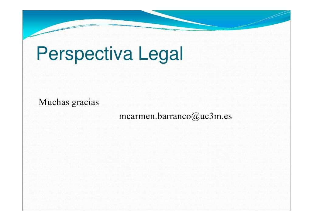 Perspectiva LegalMuchas gracias                 mcarmen.barranco@uc3m.es
