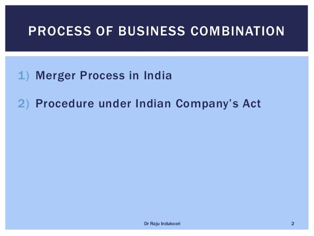 Legal procedure for mergers and Acquisitions Slide 2