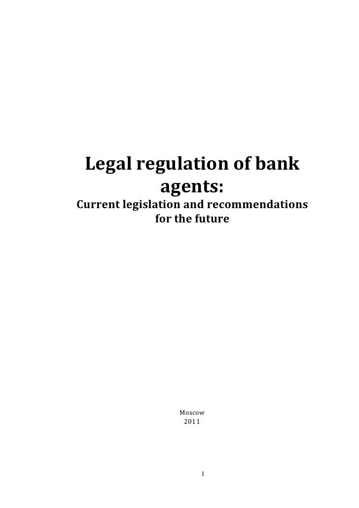 Legal regulation of bank         agents:Current legislation and recommendations               for the future              ...