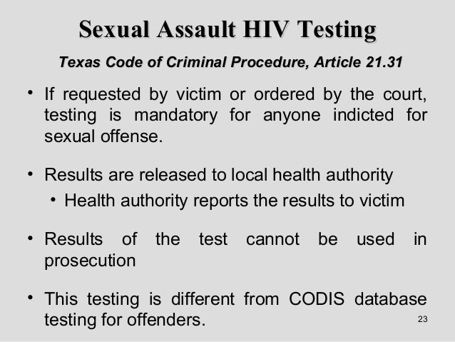 ... sexual assault forensic medical examination. 23.