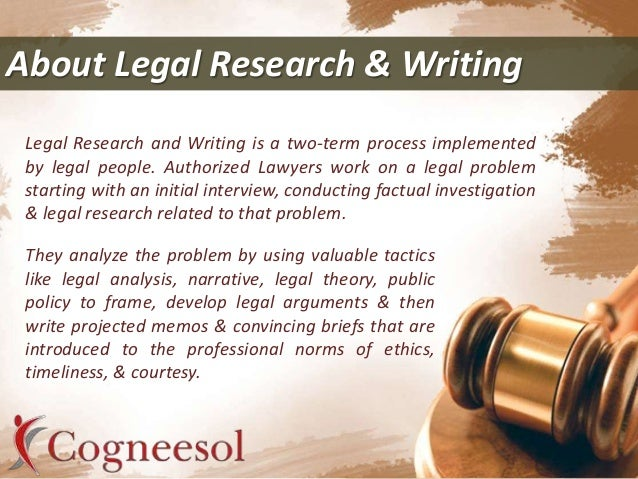 legal research and writing companies Start studying legal research and writing learn vocabulary, terms, and more with flashcards, games, and other study tools.