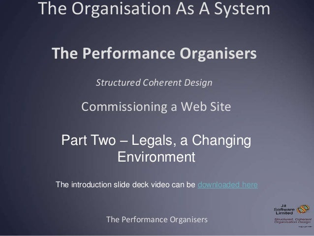 The Organisation As A System The Performance Organisers Structured Coherent Design The Performance Organisers Commissionin...