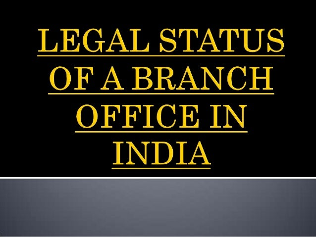    According to Regulation 2(c), Branch shall have the meaning    assigned to it in sub-section (9) of Section 2 of the C...