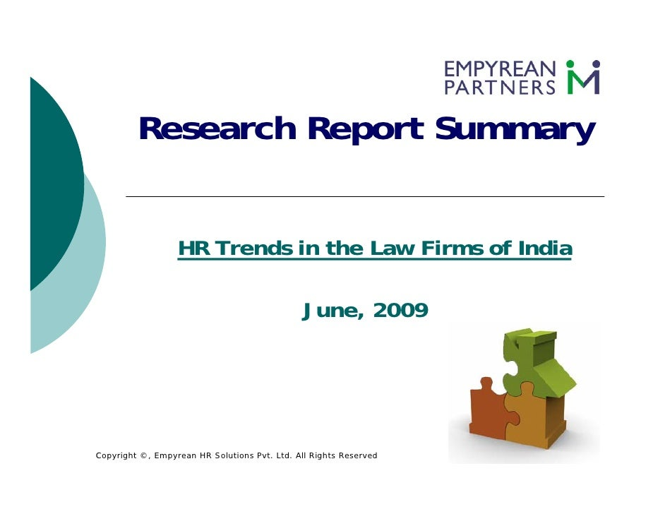 Research Report Summary                     HR Trends in the Law Firms of India                                           ...