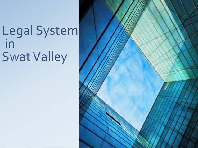 Legal SysteminSwatValley