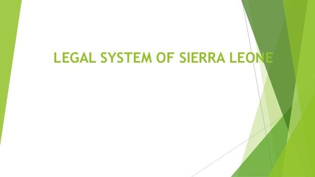 LEGAL SYSTEM OF SIERRA LEONE