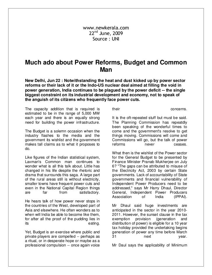 www.newkerala.com<br />22nd June, 2009<br />Source : UNI <br />Much ado about Power Reforms, Budget and Common Man<br />Ne...