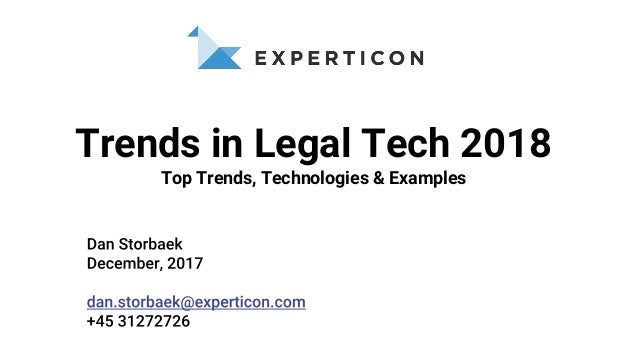 Trends in Legal Tech 2018 Top Trends, Technologies & Examples