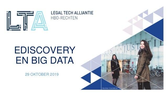 EDISCOVERY EN BIG DATA 29 OKTOBER 2019