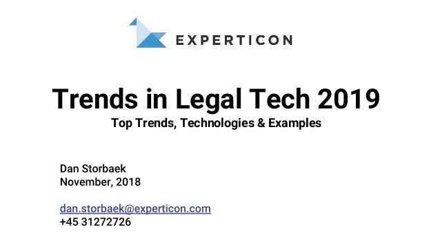Trends in Legal Tech 2019 Top Trends, Technologies & Examples