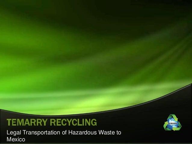 Legal Transportation of Hazardous Waste to Mexico