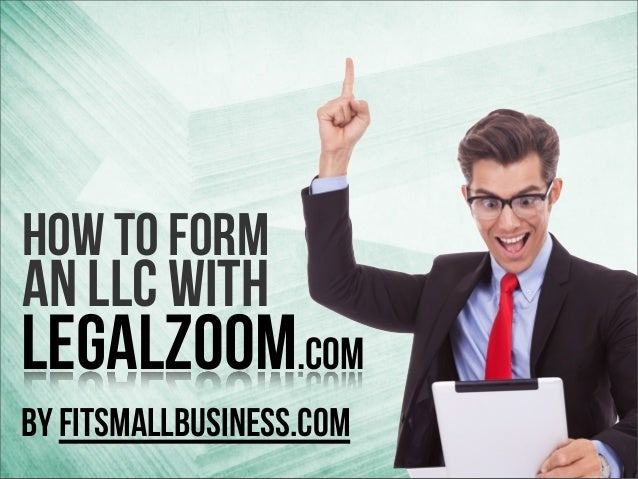 LegalZoom LLC How To Form An LLC With LegalZoom com