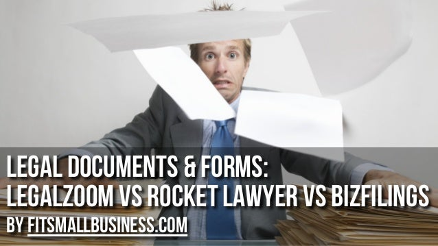 Legal Documents & Forms: LegalZoom vs Rocket Lawyer VS BizFilings by FitSmallBusiness.com