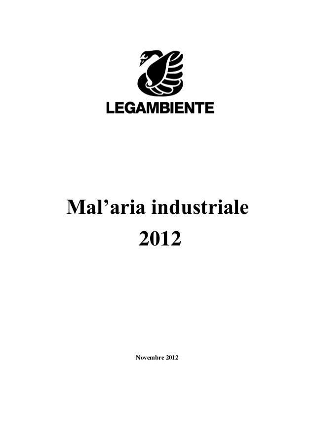 Mal'aria industriale       2012       Novembre 2012