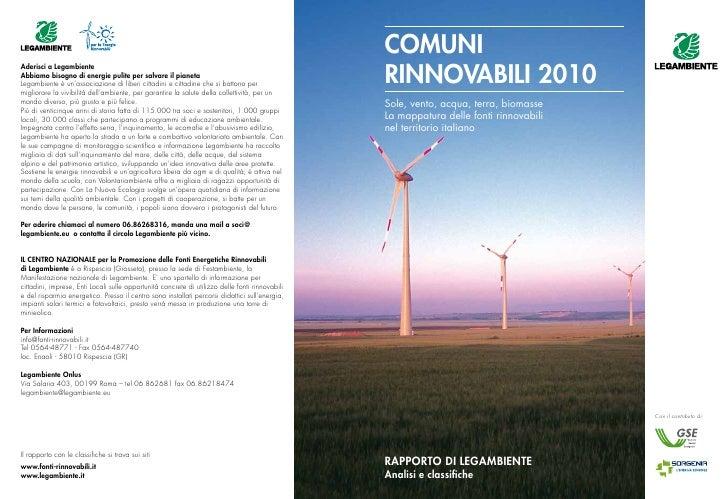 Comuni Rinnovabili 2010 Sole, vento, acqua, terra, biomasse La mappatura delle fonti rinnovabili nel territorio italiano  ...