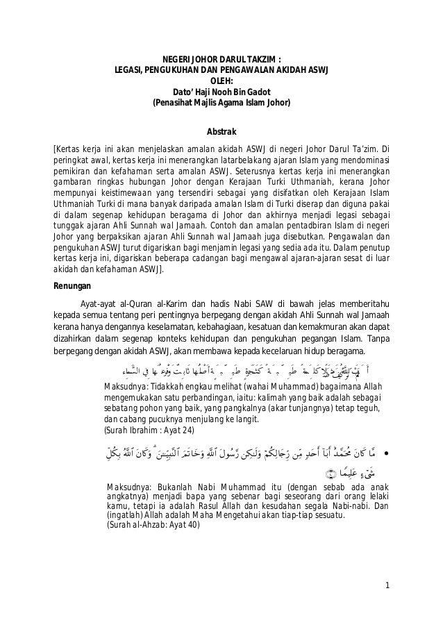 1 NEGERI JOHOR DARUL TAKZIM : LEGASI, PENGUKUHAN DAN PENGAWALAN AKIDAH ASWJ OLEH: Dato' Haji Nooh Bin Gadot (Penasihat Maj...