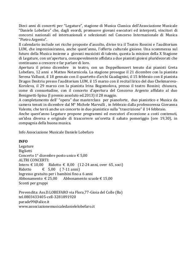 "Dieci anni di concerti per ""Legature"", stagione di Musica Classica dell'Associazione Musicale ""Daniele Lobefaro"" che, dagl..."