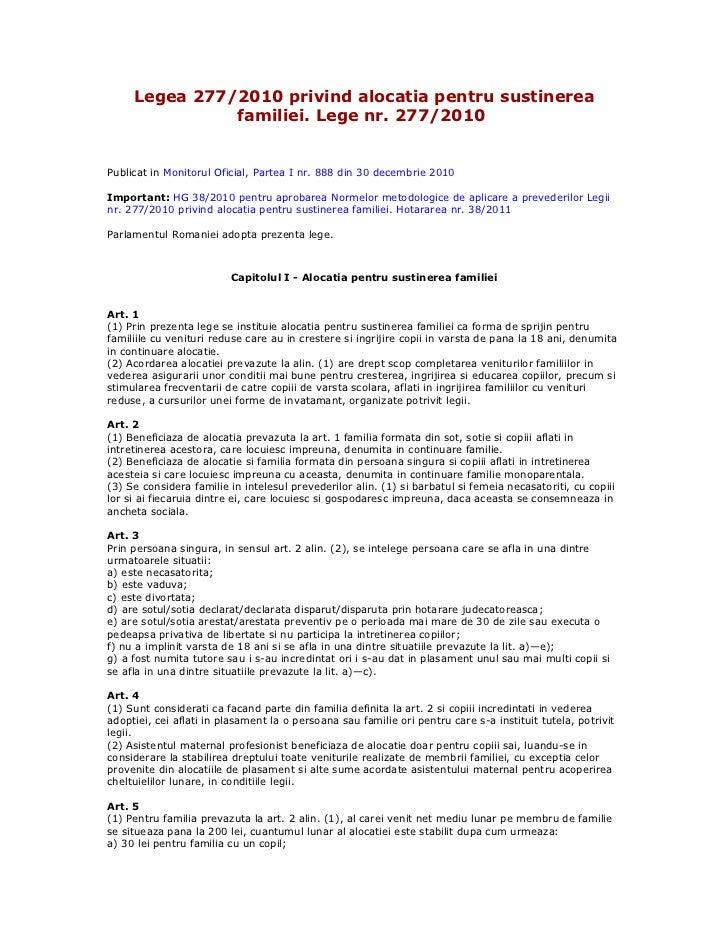 Legea 277/2010 privind alocatia pentru sustinerea               familiei. Lege nr. 277/2010Publicat in Monitorul Oficial, ...