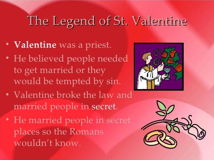 Schön ... 4. The Legend Of St. Valentine ...