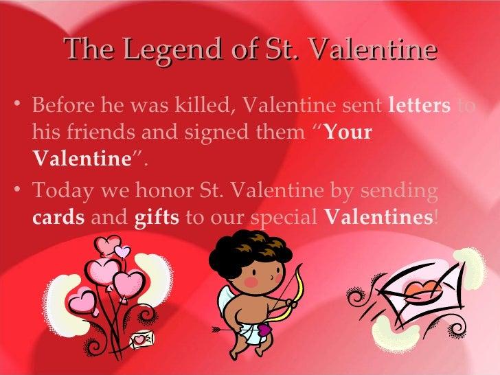 ... 6. The Legend Of St. Valentine ...