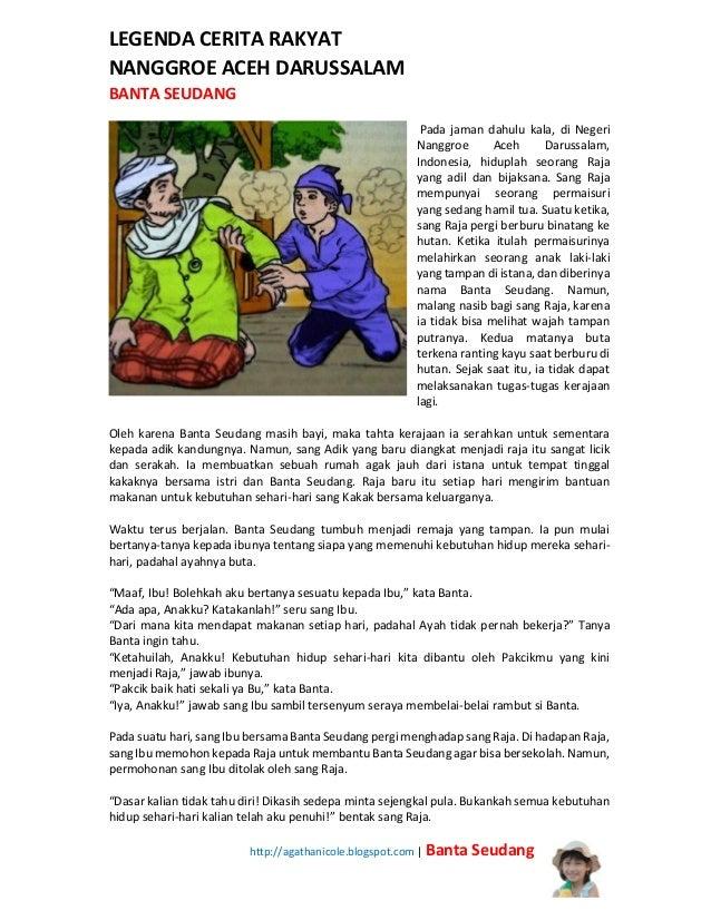 LEGENDA CERITA RAKYAT NANGGROE ACEH DARUSSALAM BANTA SEUDANG Pada jaman dahulu kala, di Negeri Nanggroe Aceh Darussalam, I...