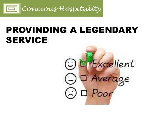 PROVINDING A LEGENDARY SERVICE