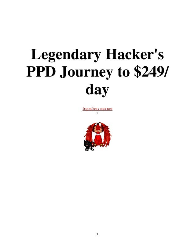 1Legendary HackersPPD Journey to $249/dayℓєgєη∂αяу нα¢кєя