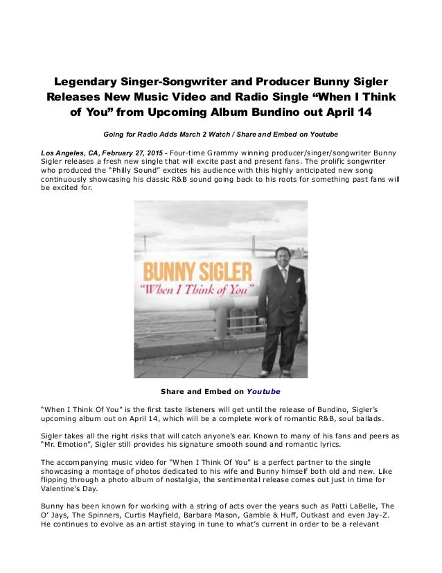 """Legendary Singer-Songwriter and Producer Bunny Sigler Releases New Music Video and Radio Single """"When I Think of You"""" from..."""