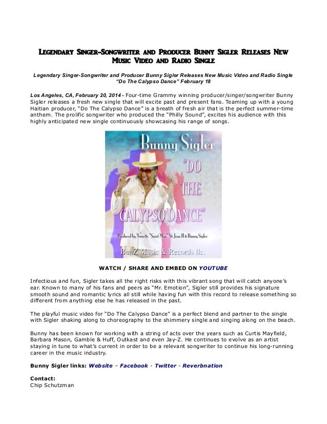 Legendary Singer-Songwriter and Producer Bunny Sigler Releases New Music Video and Radio Single Legendary Singer-Songwrite...