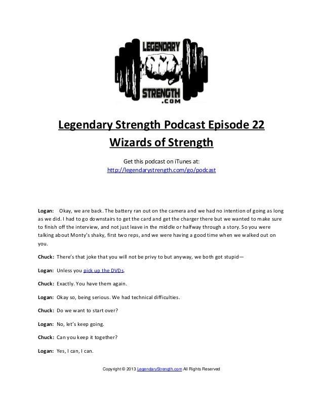 Legendary Strength Podcast Episode 22                 Wizards of Strength                                     Get this pod...