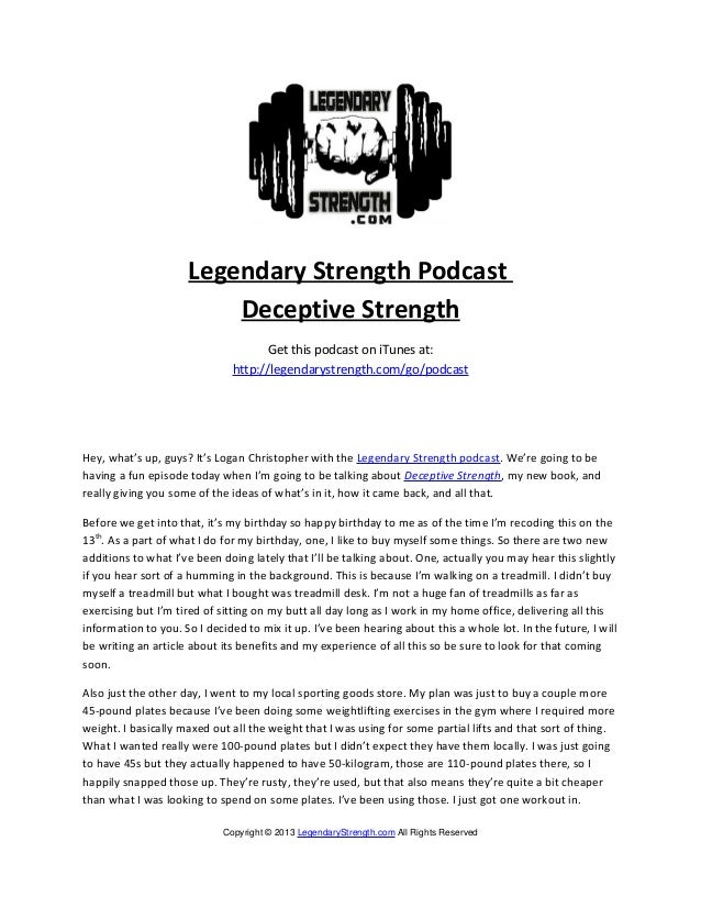 Legendary Strength PodcastDeceptive StrengthGet this podcast on iTunes at:http://legendarystrength.com/go/podcastHey, what...