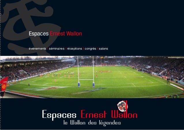 Espaces Ernest Wallon  événements séminaires réceptions congrès salons  le Wallon des légendes