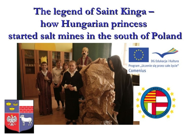 The legendofSaintKinga  –  how Hungarian princess  started salt mines in the south of Poland