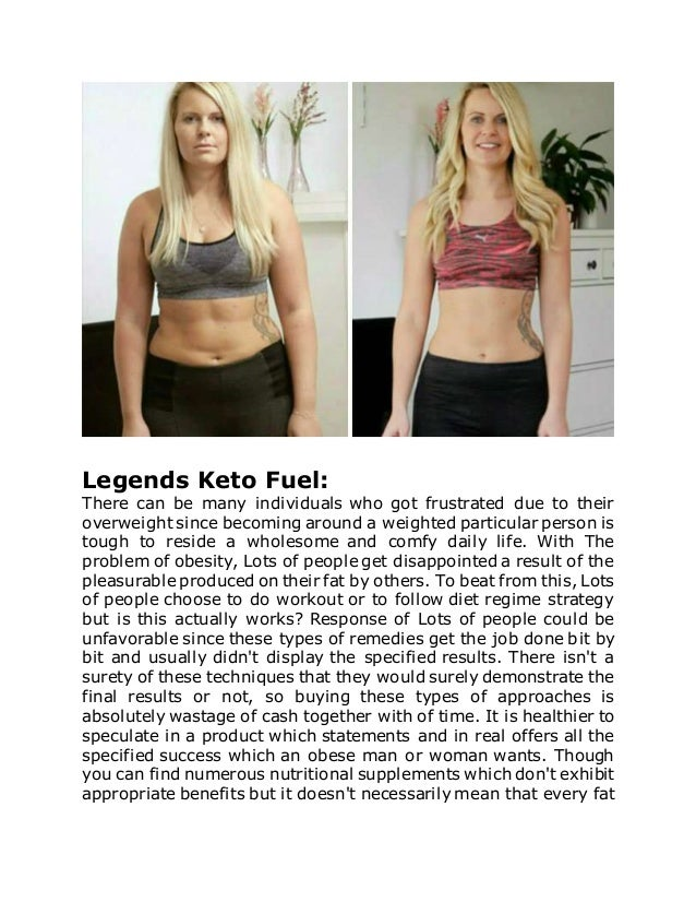 Legends Keto Fuel: There can be many individuals who got frustrated due to their overweight since becoming around a weight...